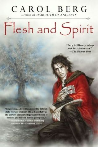 Flesh and Spirit by Carol Berg « Thinking about books