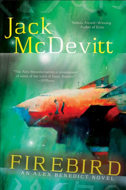 Firebird By Jack Mcdevitt Thinking About Books