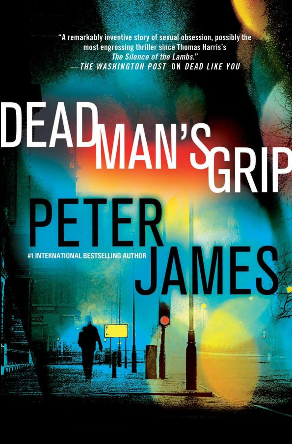 Dead Man's Grip Peter James