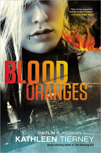 Blood Oranges by Caitlin R Kiernan