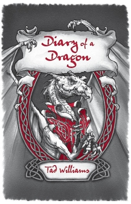 Diary_of_a_Dragon_by_Tad_Williams_270_420