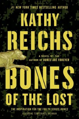 The Bones of the Lost by Kathy Reichs