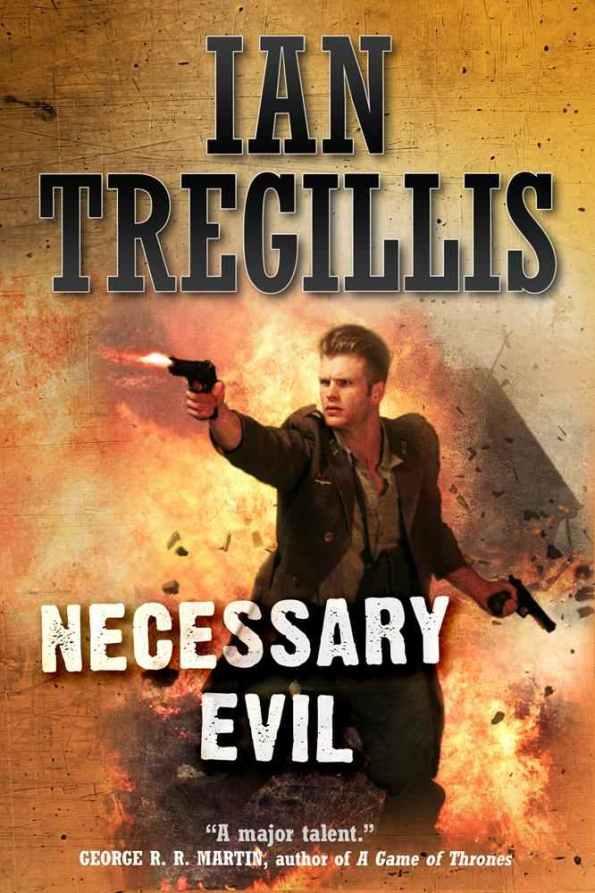 Necessary Evil Ian Tregillis