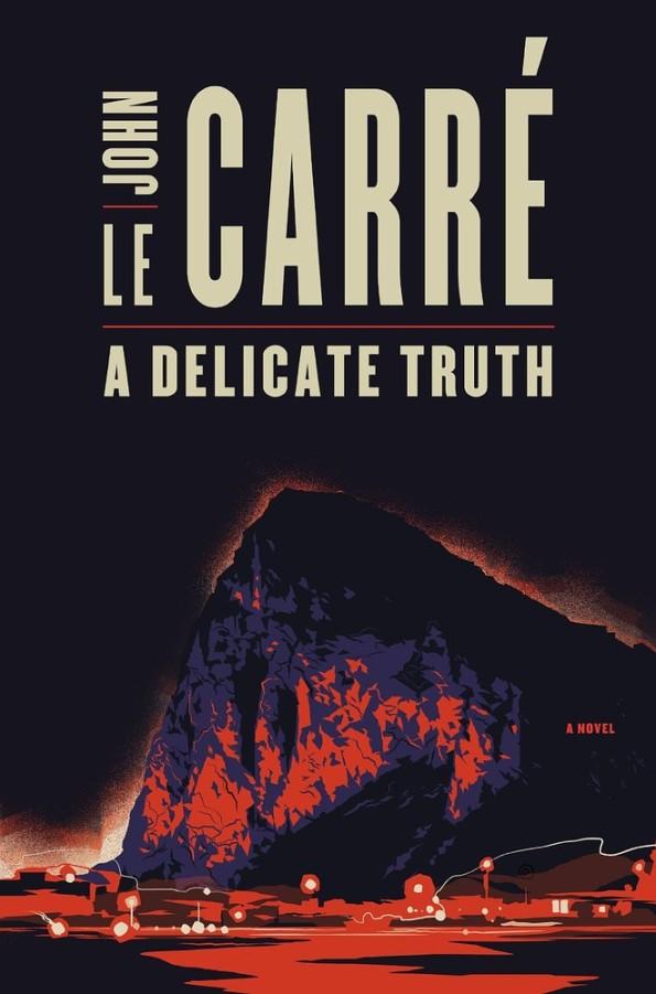 A Delicate Truth John Le Carre