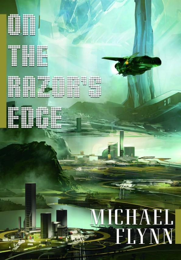 On the Razor's Edge by Michael Flynn