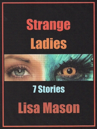 Strange Ladies by Lisa Mason