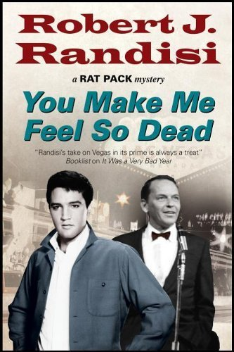 You Make Me Feel So Dead by Robert J Randisi