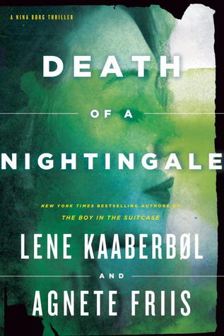 Death of a Nightingale by Lene Kaaberbøl and Agnete Friis