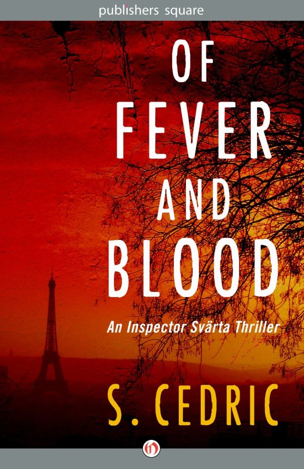 Of Fever and Blood