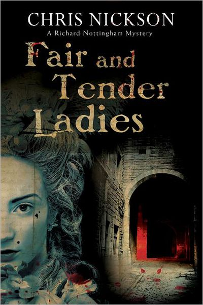 Fair-and-Tender-Ladies-A-Richard-Nottingham-Mystery-377931-cac61b14a3dce15cdde8