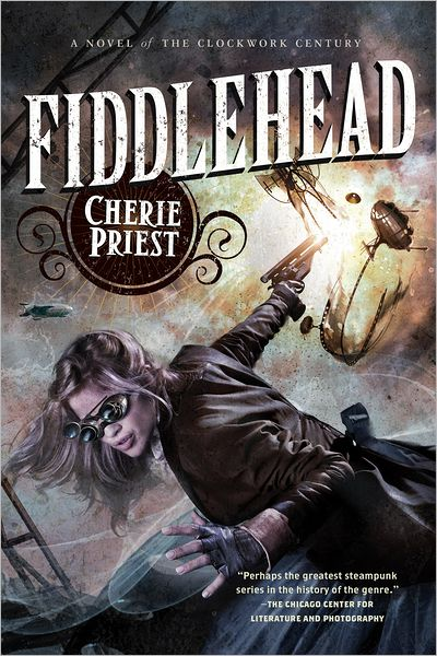 Fiddlehead-The-Clockwork-Century--330949-85cd313e3798cda3bd59