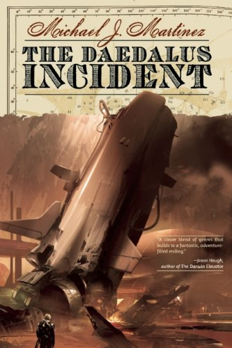 The Daedalus Incident by Michael J Martinez