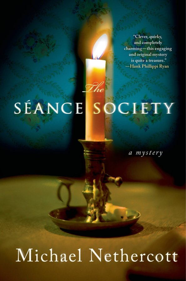 The Séance Society by Michael Nethercott