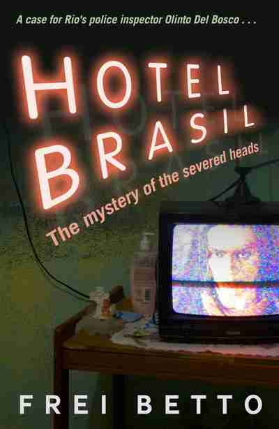 Hotel Brasil by Frei Betto