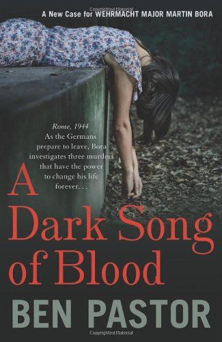 A Dark Song of Blood by Ben Pastor