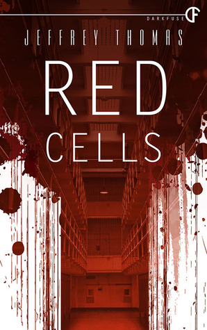 Red Cells by Jeffrey Thomas