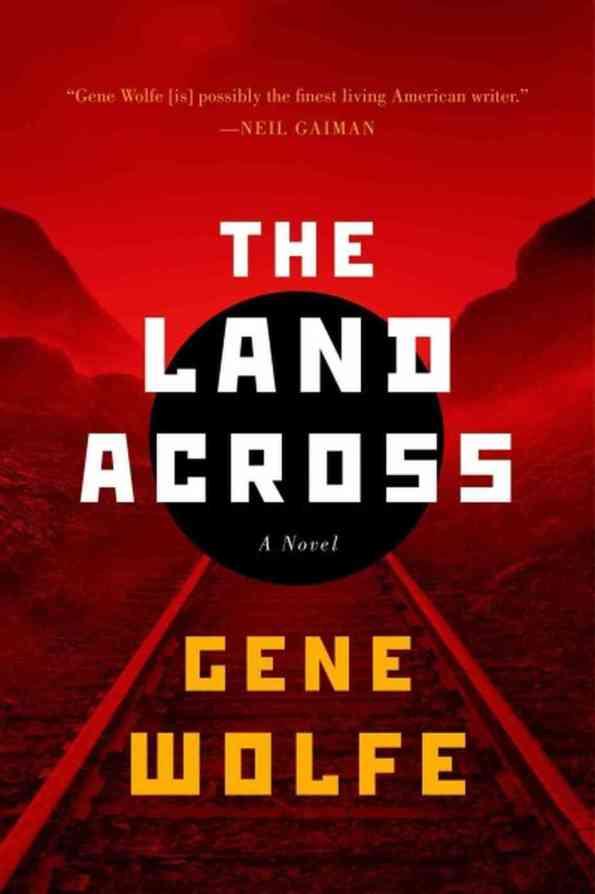 The Land Across by Gene Wolfe