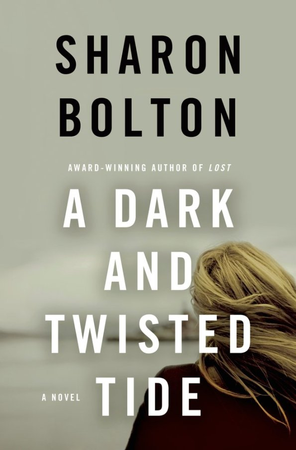 A Dark and Twisted Tide by Sharon Bolton