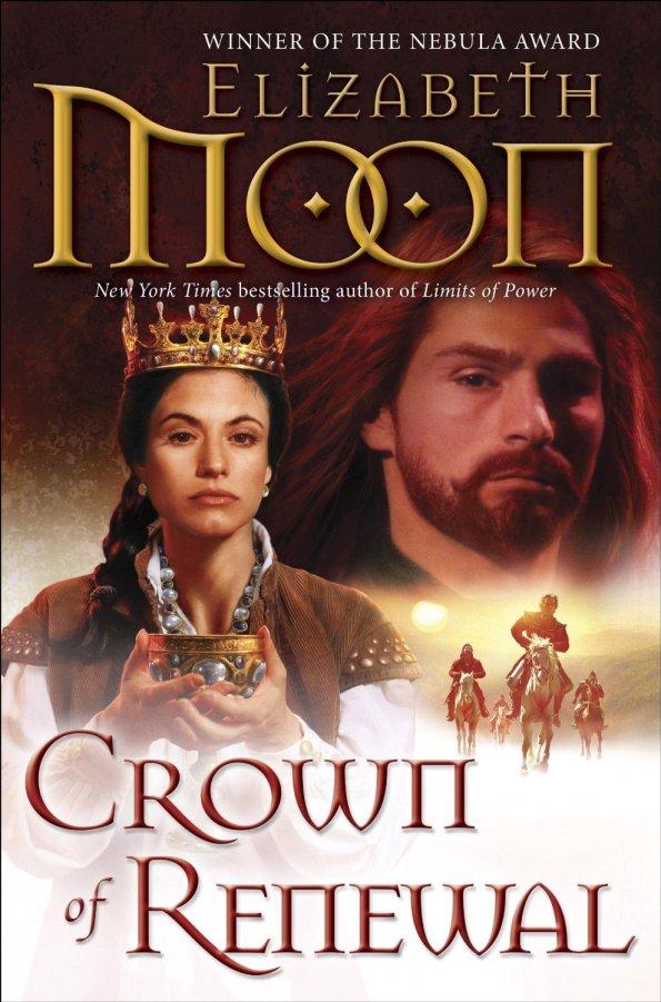 Crown of Renewal by Elizabeth Moon