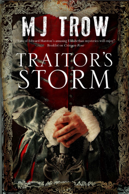 Traitor's Storm by M J Trow