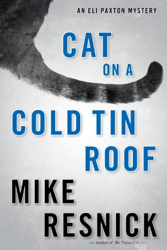 Cat on a Cold Tin Roof Mike Resnick