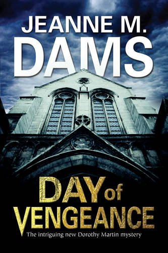 Day of Vengeance by Jeanne M Dams