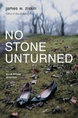 No Stone Unturned James W Ziskin