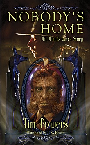 Nobodys Home by Tim POwers