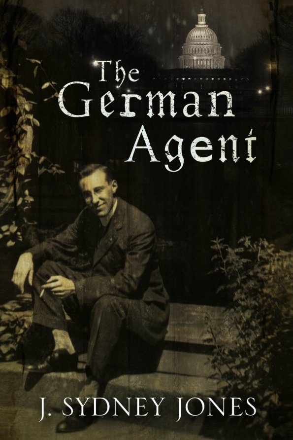 The German Agent by J Sydney Jones